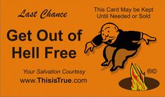 We all create our own hells. How do YOU get out? $12 for pack of 100 cards, free shipping.