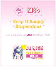 This year KISS means Keep It Simply Stupendous