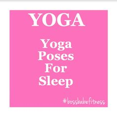 Yoga Poses For Sleep ----> https://www.youtube.com/watch?v=_hiBZCG5-M4&list=PLkQBCctMdS_WY1eP0fl33IC2x7hqvnusa&index=5