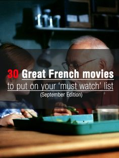 Discover some amazing French Movies. A new list of 30 movies. If you cannot find at least one that might please you, I don't know what to do... http://www.talkinfrench.com/september-movies-french/ Do not hesitate to share.
