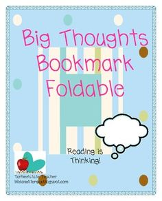 """FREEBIE!! This is an update on the old Fountas and Pinnell """"thinkmark.""""  Students use this bookmark to track their thinking before, during, and after rea..."""