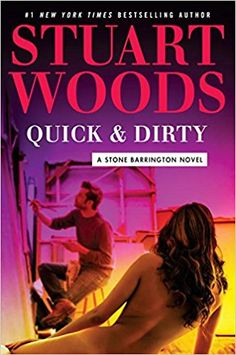 AmazonSmile: Quick & Dirty (A Stone Barrington Novel) (9780735217140): Stuart Woods: Books