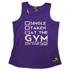 SWPS Single Taken At The Gym Sex Weights And Protein Shakes Girlie Training Vest