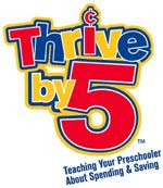 Thrive by 5 - a resource for teaching your young children about money. Including 17 things your child should know by the age of 5 about money.