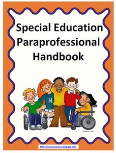 FREE Handbook.  I tried to make the handbook neutral and its really pretty basic. We tried to address any reoccurring issues we were finding (checking email, confidentiality, cell phone use, how to address behavior problems) as well as provide necessary information (working with kids with language impairments, classroom behavior system) especially for anyone who was new to working in our unit. Download at:  http://missallisonsclass.blogspot.com/2012/09/paraprofessional-handbook-freebie.html