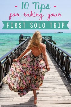 10 Tips for Taking Your First Solo Trip | The Blonde Abroad | Bloglovin'