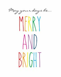 Merry and Bright Christmas Printables!
