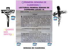 PRIMERA SEMANA DE CUARESMA. LUCAS 1-6. LECTURAS DE LA BIBLIA, 40 DÍAS DE AYUNO Y ORACIÓN. PARTE 5. DESDE MI BIBLIA.. ҉҉LOURDES MARÍA BARRETO҉҉
