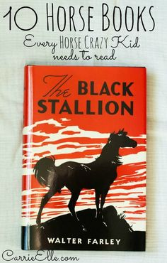 10 Horse Books Every Horse-Crazy Kid Should Read