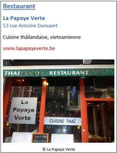 Restaurant La Papaye Verte - 53 rue Antoine Dansaert - Pentagone