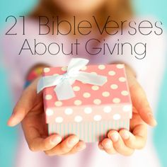 21 bible verses about giving