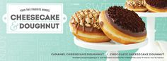 Cheesecake Donuts from Krispy Kreme.