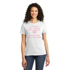 I'm an Air Force WingMom Just like other mom's only cooler! #wingmom #airforcemom #basictraining #airforce http://afwm.org/pre-grad/shirts/