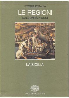 LA SICILIA le regioni dall'unità ad oggi Storia D'Italia 1987 Giulio Einaudi *