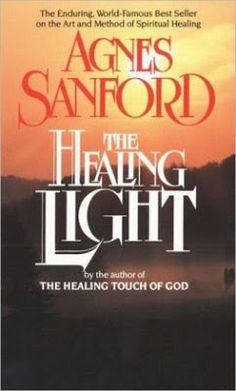 The Healing Light - Agnes Sanford