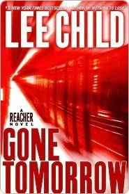 (READ) Gone Tomorrow by Lee Child