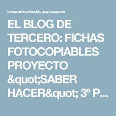 """EL BLOG DE TERCERO: FICHAS FOTOCOPIABLES PROYECTO """"SABER HACER"""" 3º PRIMARIA"""