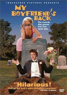 My Boyfriend's Back-I loved this as a kid, but I was a kid so I didn't realize how awful it truly is.  It still holds a special place in my heart, however.