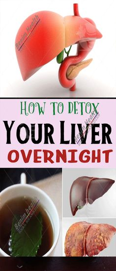 How to detox your liver overnight – Benim Health