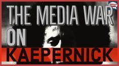 The Media War on Colin Kaepernick ~ HistoryDojo