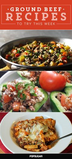 19 Ground Beef Recipes to Try This Week http://www.popsugar.com/moms/Ground-Beef-Recipes-32282470