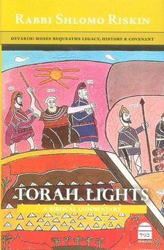 Devarim: Moses Bequeaths Legacy, History and Covenant