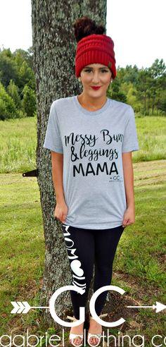 Messy Bun & Leggings Mama