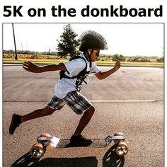 The longboard ain't bored no more.  www.DonkBoard.com  #longboard #Skateboard #exercise #DonkBoard