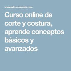 Curso online de corte y costura, aprende conceptos básicos y avanzados