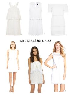 """A white dress doesn't have to read """"bride."""" Easy silhouettes, casual fabrics and sweet details like crochet and eyelet make the LWD the perfect warm-weather option."""