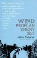 Wind from an Enemy Sky | D'Arcy McNickle