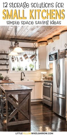 If your kitchen is small and you are trying to find more storage ideas, look at these 12 storage solutions for small kitchens. These great organization and space saving ideas are sure to make your small kitchen easier to use and neater. Small Rustic Kitchens, Rustic Kitchen Design, Industrial Kitchens, Islands For Small Kitchens, Kitchen Islands, Kitchen Designs, Small Kitchen Storage, Diy Kitchen, Kitchen Small
