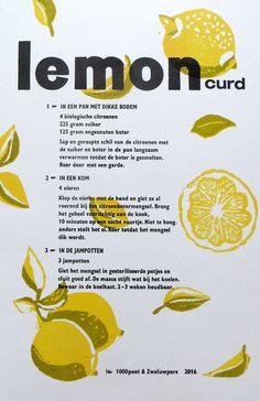 Lemoncurd | wisselrecept |  recepten in samenwerking met Lotje Meijknecht | 27.5 18.5 cm, boekdruk met een linosnede | oplage 35 | 2016 | €12