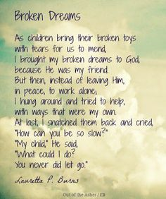 Broken Dreams- another poem I memorized as a child
