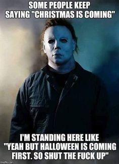 What Is Christmas, Christmas Music, Michael Myers Memes, Sarcastic Quotes, Funny Quotes, October Memes, Halloween Clipart, Halloween Boo, Happy Halloween