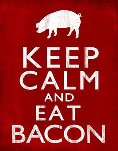 #KeepCalm and eat #bacon - Poster
