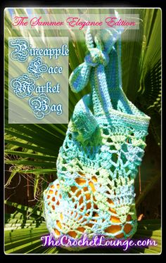 Pineapple Lace Market Bag | The Summer Elegance Edition | The Crochet Lounge | Free Crochet Sunhat Pattern