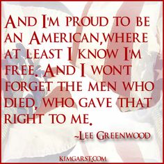 I'm proud to an American!