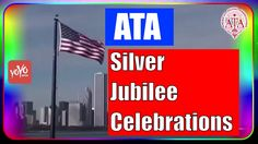American Telugu Association (ATA) Silver Jubilee Celebrations Official I...