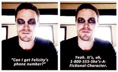 Stephen Amell's perfect response to someone asking for Felicity's phone number // I adore him! #Arrow