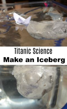 Titanic Science - Make an iceberg This is a great activity to demonstrate that around of an iceberg is under the surface of the water. The Titanic famously sank on the April 1912 Science Experiments Kids, Science Lessons, Science For Kids, Earth Science, Activities For Boys, Science Activities, Summer Activities, Stem Projects, Science Fair Projects