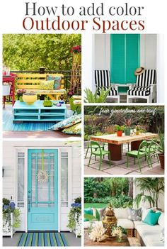 How to add color - colorful outdoor accents featured on Four Generations One Roof