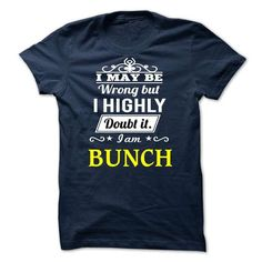 BUNCH - I MAY BE TEAM T-SHIRTS, HOODIES, SWEATSHIRT (19$ ==► Shopping Now)