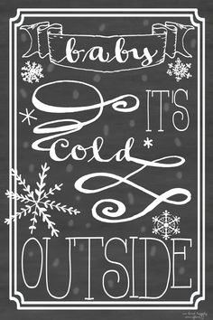 Free Baby It's Cold Outside Printable from We Lived Happily Ever After