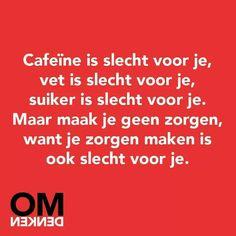 Tja..... #dutch #quote #omdenken