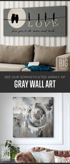 Grays of all shades can be found in this collection. From a light dove gray to a darker charcoal, find a piece of art to fit your space. Explore our collection of best selling gray wall art at GreatBIGCanvas.com.
