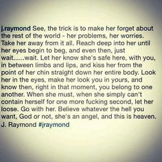 Forget the rest of the world... J Raymond Quotes, Say What You Mean, Serious Quotes, Rest Of The World, No Worries, Forget, Let It Be, Sayings, Instagram Posts