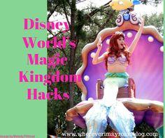 Disney World Magic Kingdom Hacks