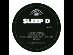 Sleep D- Ishca