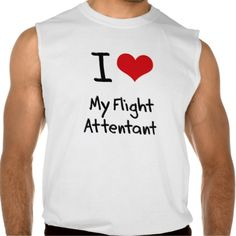 I Love My Flight Attentant Sleeveless T-shirt Tank Tops